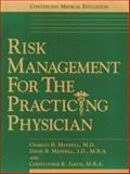 Risk Management for the Practicing Physician 9781890415105