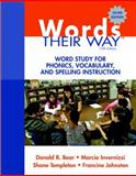 Words Their Way : Word Study for Phonics, Vocabulary, and Spelling Instruction, Bear, Donald R. and Templeton, Shane, 0137035101