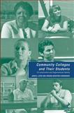 Community Colleges and Their Students : Co-Construction and Organizational Identity, Levin, John S. and Montero-Hernandez, Virginia, 0230615104