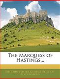 The Marquess of Hastings, John Foster George Ross-Of-Bladensburg, 1145475108