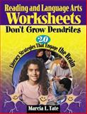 Reading and Language Arts Worksheets Don't Grow Dendrites : 20 Literacy Strategies That Engage the Brain, , 1412915104