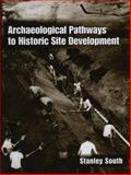 Archaeological Pathways to Historic Site Development, South, 1461355109