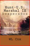 Hunt-U. S. Marshal IX, W. L. Cox, 1500575100