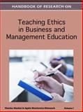 Handbook of Research on Teaching Ethics in Business and Management Education, Wankel, Charles and Stachowicz-Stanusch, Agata, 1613505108