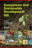 Ecosystems and Sustainable Development, Y. Villacampa, C. A. Brebbia, 1845645103