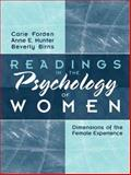 Readings in the Psychology of Women : Dimensions of the Female Experience, Forden and Hunter, John C., 0205265103