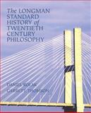 The Longman Standard History of Twentieth Century Philosophy, Kolak, Daniel and Thomson, Garrett, 032123510X
