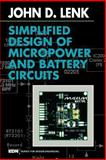 Simplified Design of Micropower and Battery Circuits, Lenk, John D., 0750695102