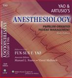 Yao and Artusio's Anesthesiology : Problem-Oriented Patient Management, , 0781765102