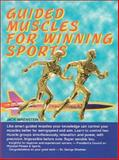 Guided Muscles for Winning Sports, Jack Nirenstein, 0967985102