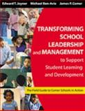 Transforming School Leadership and Management to Support Student Learning and Development : The Field Guide to Comer Schools in Action, , 1412905109