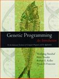 Genetic Programming : An Introduction, Banzhaf, Wolfgang and Nordin, Peter, 155860510X