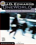 J.D. Edwards OneWorld: The Complete Reference, Joseph Miller, Allen Jacot, John Stern, 0072125101
