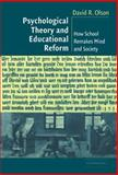 Psychological Theory and Educational Reform : How School Remakes Mind and Society, Olson, David R., 0521825105