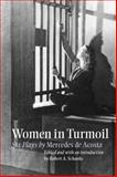 Women in Turmoil : Six Plays by Mercedes de Acosta, , 0809325101