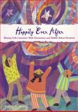 Happily Ever After : Sharing Folk Literature with Elementary and Middle School Students, Terrell A. Young, 0872075109