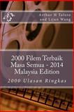 2000 Filem Terbaik Masa Semua - 2014 Malaysia Edition, Arthur Tafero and Lijun Wang, 1500485101