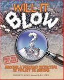 Will It Blow?, Elizabeth Rusch, 1570615101