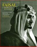 Faisal : World Leaders: Past and Present, Stefoff, Rebecca, 1891785109
