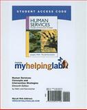 MyHelpingLab Student Access Code for Human Services : Concepts and Intervention Strategies, Mehr, Joseph J. and Kanwischer, Ronald, 0205005101