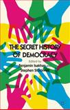 The Secret History of Democracy, , 0230375103