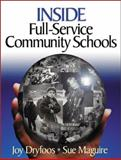 Inside Full-Service Community Schools, Dryfoos, Joy G. and Maguire, Sue, 0761945105