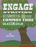 Engage Striving Students in the Common Core Classroom, Jane Feber, 162521510X