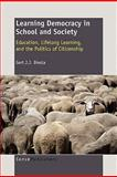 Learning Democracy in School and Society, Gert J. J. Biesta, 9460915108