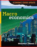Macroeconomics : Economic Crisis, Jones, Charles I., 0393935116