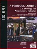 A Perilous Course : U. S. Strategy and Assistance to Pakistan, Cohen, Craig, 0892065117
