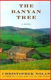 The Banyan Tree, Christopher Nolan, 1559705116