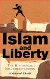 Islam and Liberty : The Historical Misunderstanding, Charfi, Mohamed, 1842775111