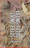 Killing Fields Living Fields, Cormack, Don, 1845505115