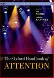 The Oxford Handbook of Attention, Kia Nobre, Sabine Kastner, 0199675112