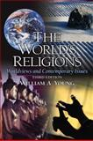 The World's Religions : Worldviews and Contemporary Issues, Young, William A., 0205675115
