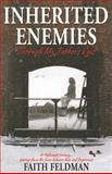 Inherited Enemies, Faith Feldman, 0980165113