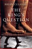 The King's Question, Brian Culhane, 1555975119