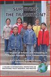 Surviving the Transition? : Case Studies of Schools and Schooling in the Kyrgyz Republic since Independence, De Young, Alan J. and Reeves, Madeleine, 1593115113