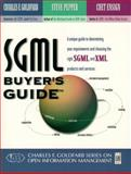 SGML Buyer's Guide, Goldfarb, Charles and Pepper, Steve, 0136815111