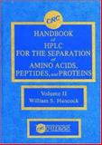 Handbook of HPLC for the Separation of Amino Acids, Peptides, and Proteins, William S. Hancock, 0849335116