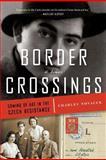 Border Crossings, Charles Novacek, 0985415118