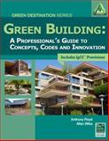 Green Building : A Professional's Guide to Concepts, Codes and Innovation, International Code Council, (International Code Council (ICC)) and Floyd, Anthony C., 1111035113