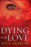 Dying for Love, Rita Herron, 1477825118