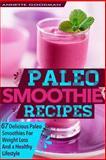 Paleo Smoothies, Annette Goodman, 1499535112
