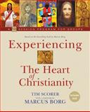 Experiencing the Heart of Christianity, Tim Scorer, 1551455110