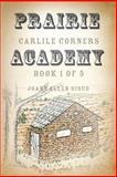 Prairie Academy, Joann Ellen Sisco, 1940145112