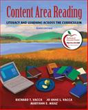 Content Area Reading : Literacy and Learning Across the Curriculum, Vacca, Richard T. and Vacca, Jo Anne L., 013703511X