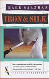 Iron and Silk, Mark Salzman, 0394755111