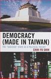 Democracy : The Success State as a Political Theory, Shih, Chih-Yu, 0739125117
