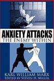 Anxiety Attacks, Karl William Marx, 1434315118
